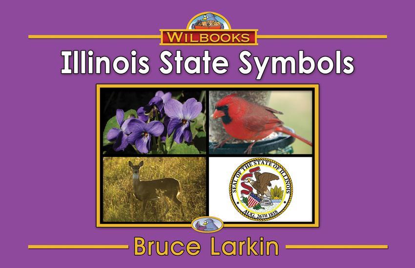 Illinois State Symbols (First Grade Book) - Wilbooks