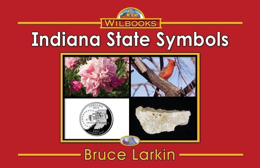 Indiana State Symbols (First Grade Book) - Wilbooks