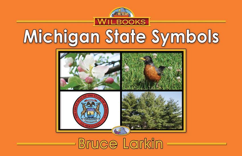 Michigan State Symbols (First Grade Book) - Wilbooks