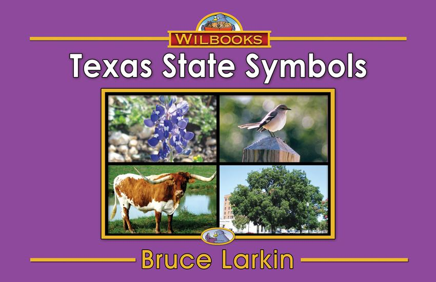 Texas State Symbols (First Grade Book) - Wilbooks