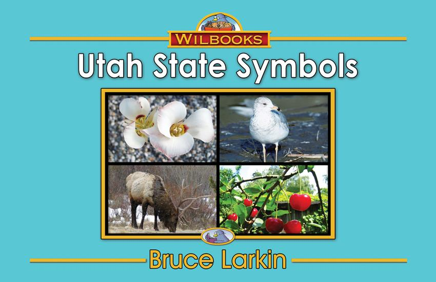 Utah State Symbols (First Grade Book) - Wilbooks