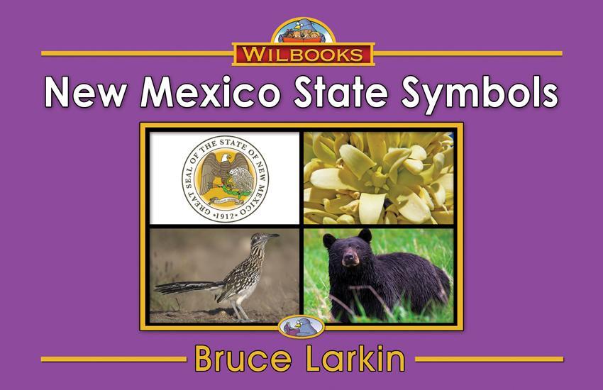 New Mexico State Symbols First Grade Book Wilbooks