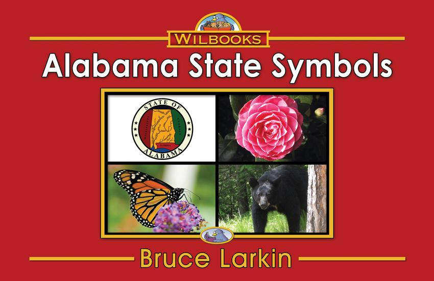 Alabama State Symbols (First Grade Book) - Wilbooks