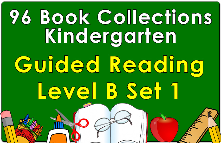 Kindergarten Collection: Guided Reading Level B Set 1