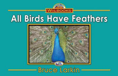 All Birds Have Feathers