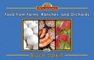 Food from Farms, Ranches, and Orchards