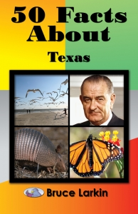 50 Facts About Texas