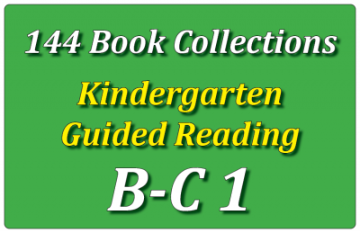 144B-Kindergarten Collection: Guided Reading Levels B & C Set 1