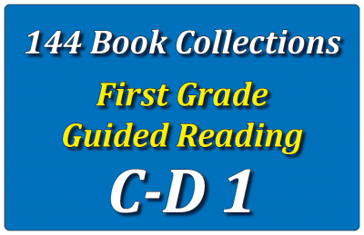 First Grade Collection: Guided Reading Levels C & D Set 1