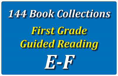 144B-First Grade Collection: Guided Reading Levels E & F Set 1