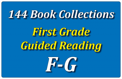 144B-First Grade Collection: Guided Reading Levels F & G Set 1