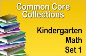 CC-Kindergarten Common Core Math Collection Set 1