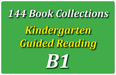 144B-Kindergarten Collection: Guided Reading Level B Set 1