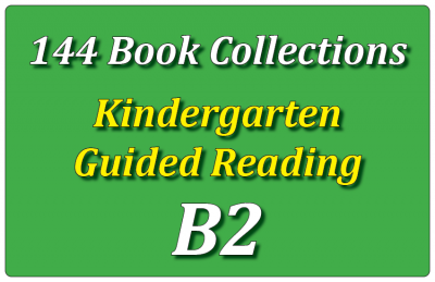 144B-Kindergarten Collection: Guided Reading Level B Set 2