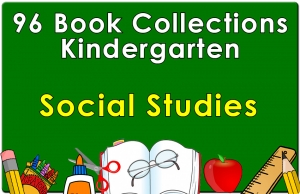 96B-Kindergarten Social Studies Collection Set 1