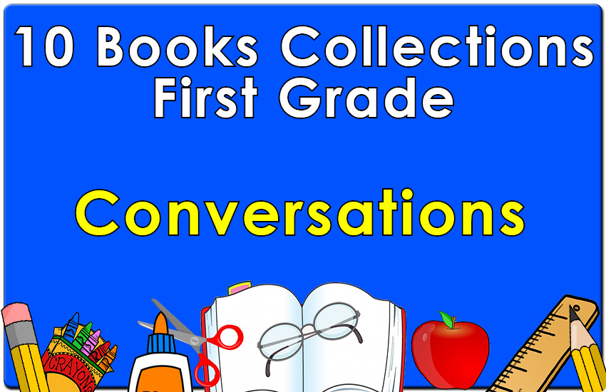 First Grade Conversations Collection