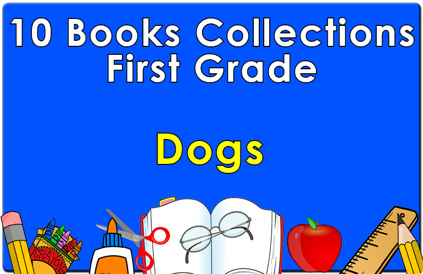 First Grade Dogs Collection
