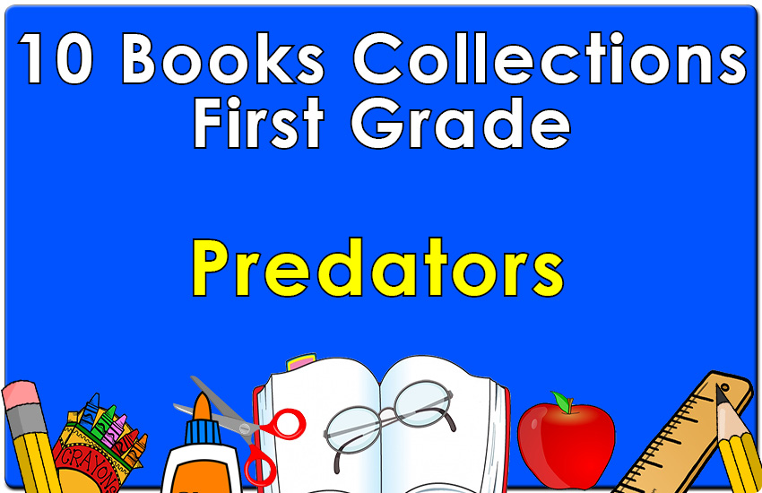 First Grade Predators Collection