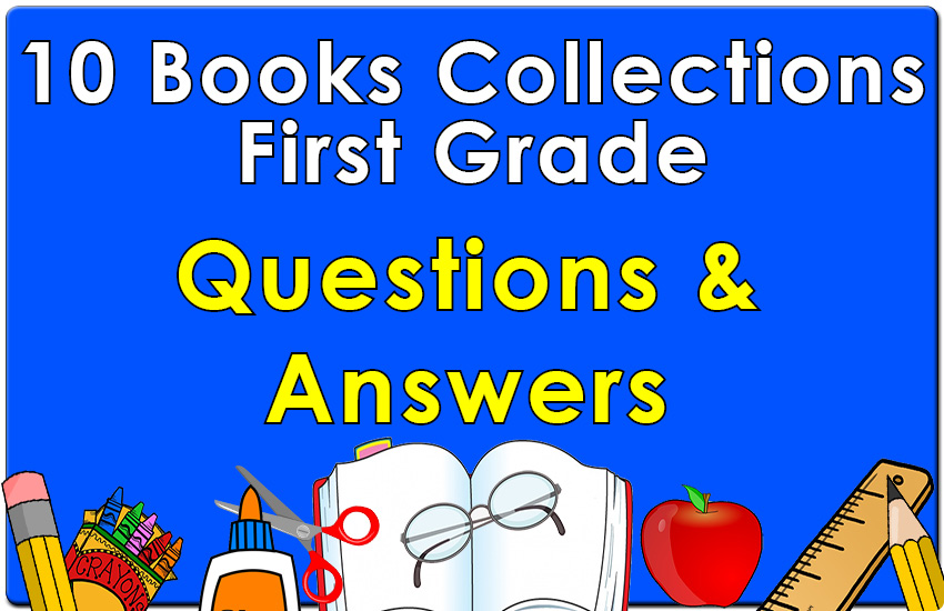 First Grade Questions & Answers Collection