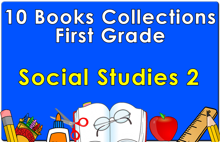 First Grade Social Studies Collection Set 2