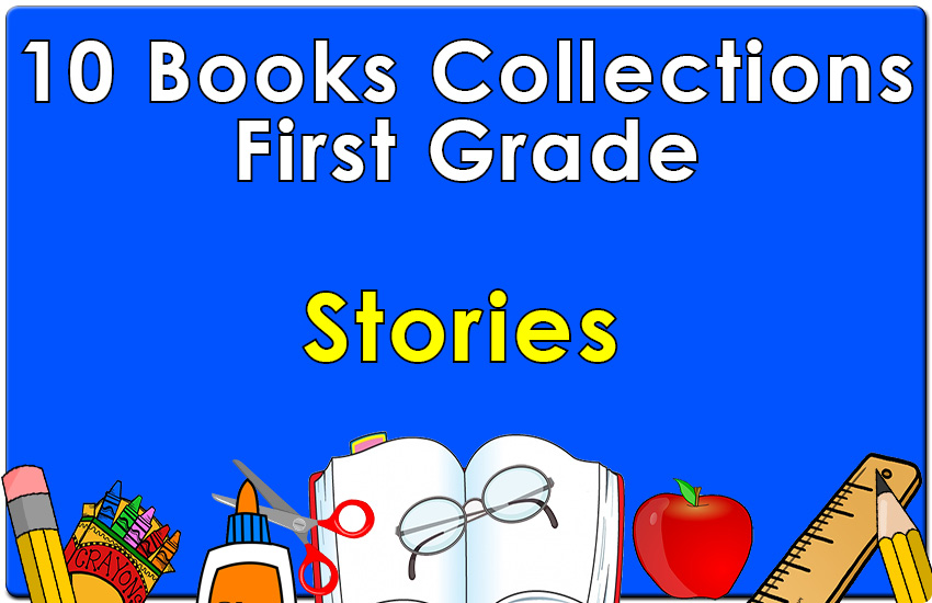 First Grade Stories Collection