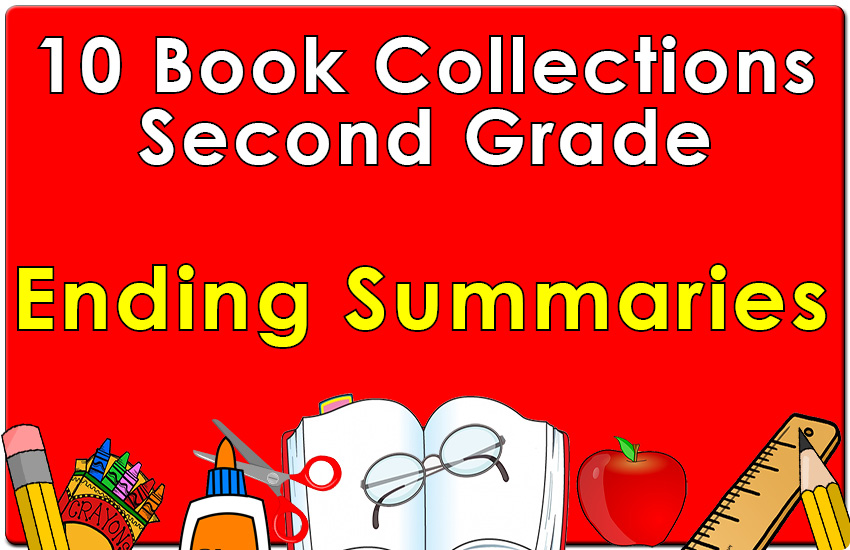Second Grade Ending Summaries Collection