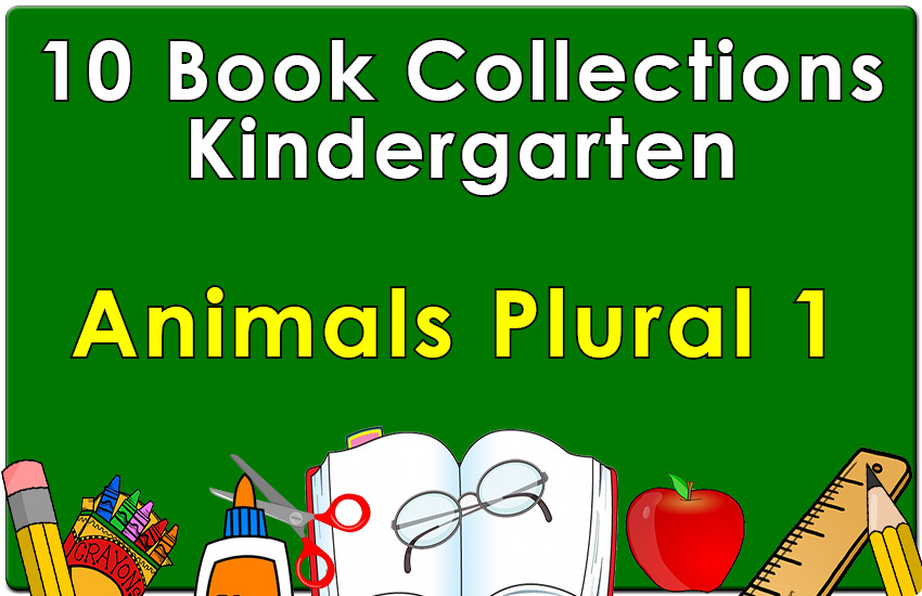 Kindergarten Animals Plural Collection Set 1