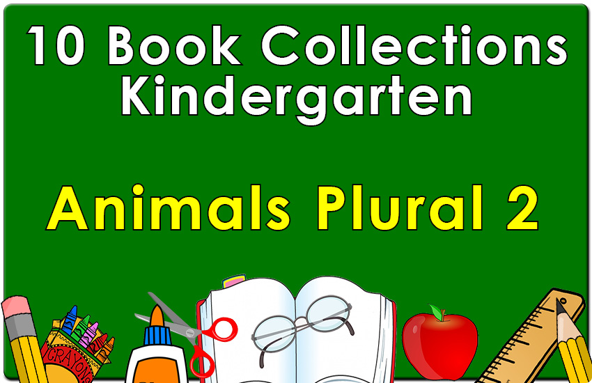 Kindergarten Animals Plural Collection Set 2