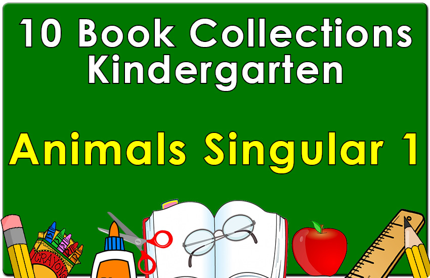 Kindergarten Animals Singular Collection Set 1