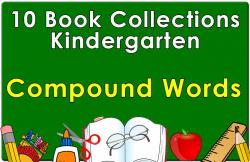 Kindergarten Compound Words Collection
