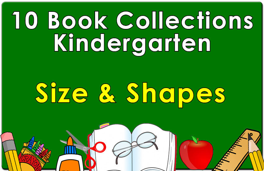 Kindergarten Size and Shapes Collection