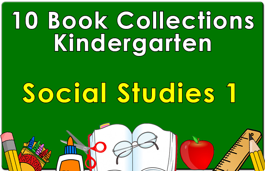 Kindergarten Social Studies Collection Set 1