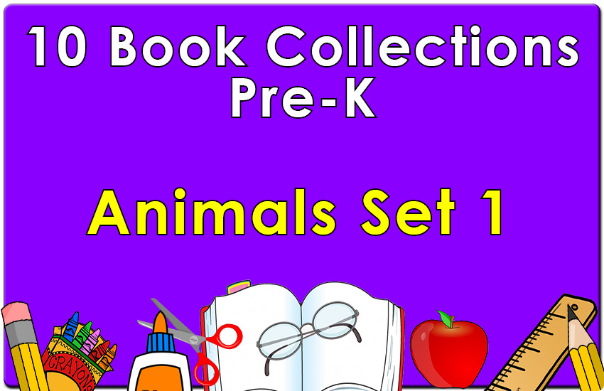Pre-K Animals Collection Set 1