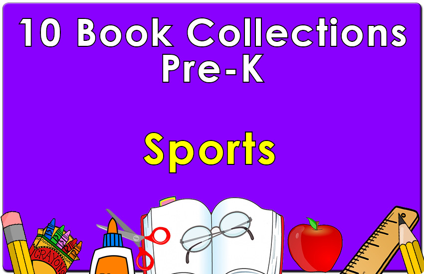 Pre-K Sports Collection