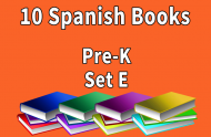 10B-SPANISH Collection Pre-K Set E