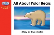 All About Polar Bears (ELS)