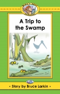 Trip to the Swamp, A (Mike's)