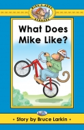 What Does Mike Like?