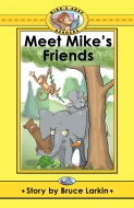 Meet Mike's Friends