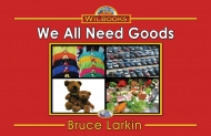 We All Need Goods