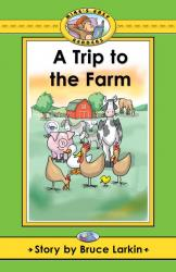 Trip to the Farm, A