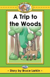 Trip to the Woods, A