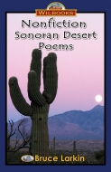 Nonfiction Sonoran Desert Poems