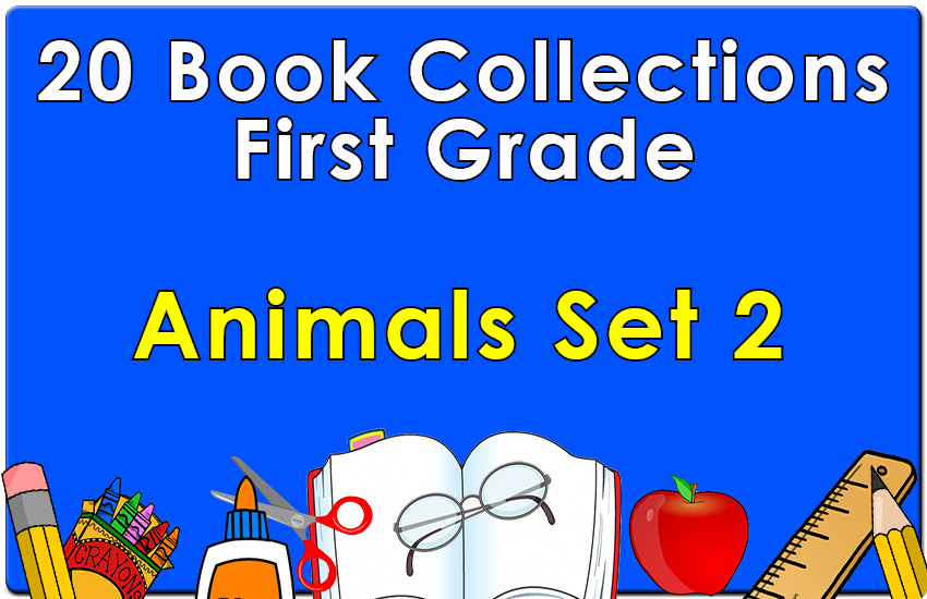 First Grade Animals Set 2