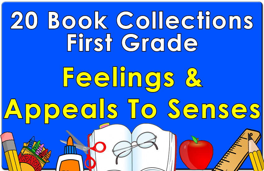 First Grade Feelings and Appeals to Senses