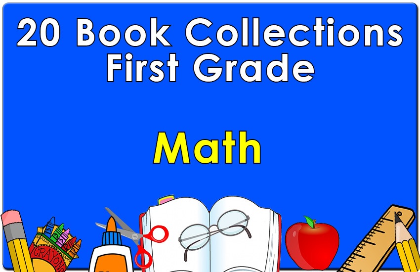 First Grade Math Collection Set 1