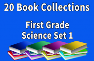 First Grade Science Collection Set 1