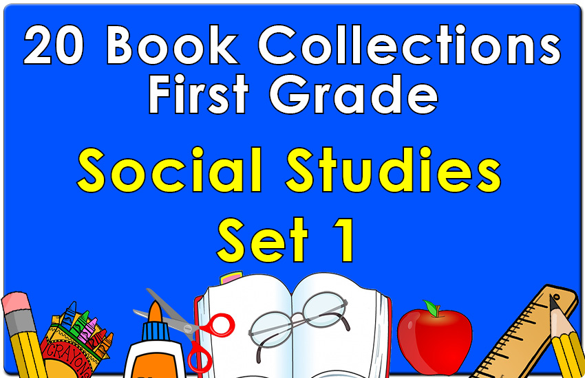 First Grade Social Studies Collection Set 1