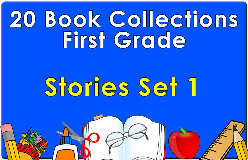 First Grade  Stories Collection Set 1