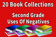 Second Grade  Uses of Negatives Collection